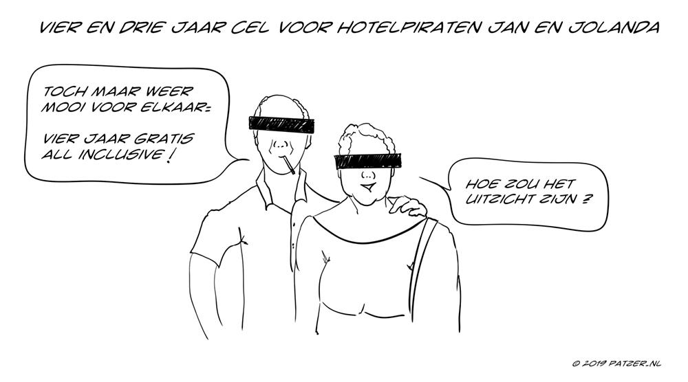 Vier en drie jaar cel voor hotelpiraten Jan en Jolanda